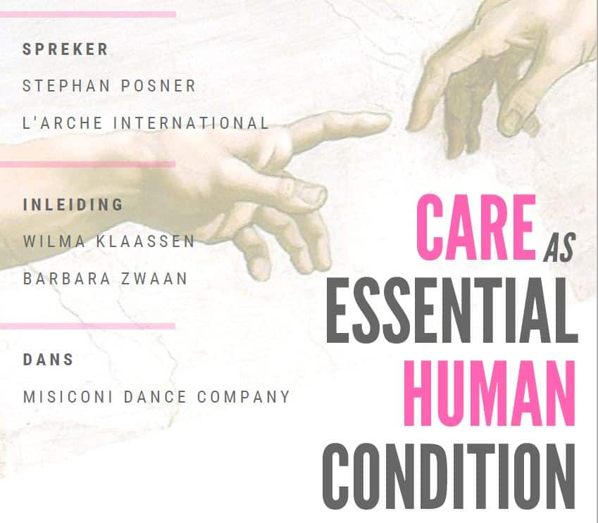 20e Henri Nouwenlezing: Care as essential human condition