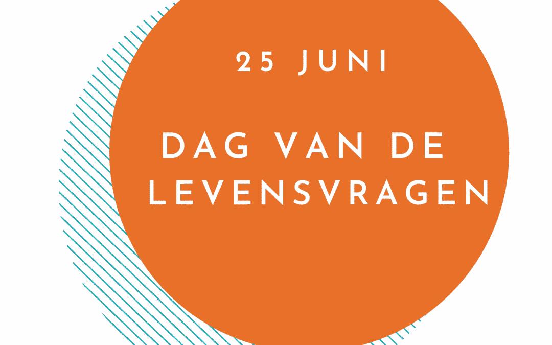 25 juni Dag van de Levensvragen